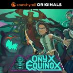 Onyx Equinox Crunchyroll