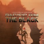 Pacific Rim anime The Black