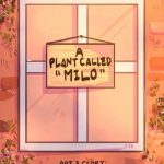 A Plant Called Milo by anana alog